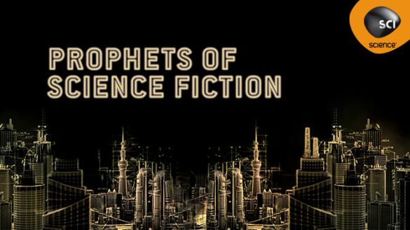 Prophets of Science Fictino