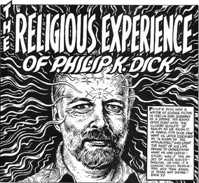 The Religious Experience of Philip K. Dick by R. Crumb from Weirdo #17